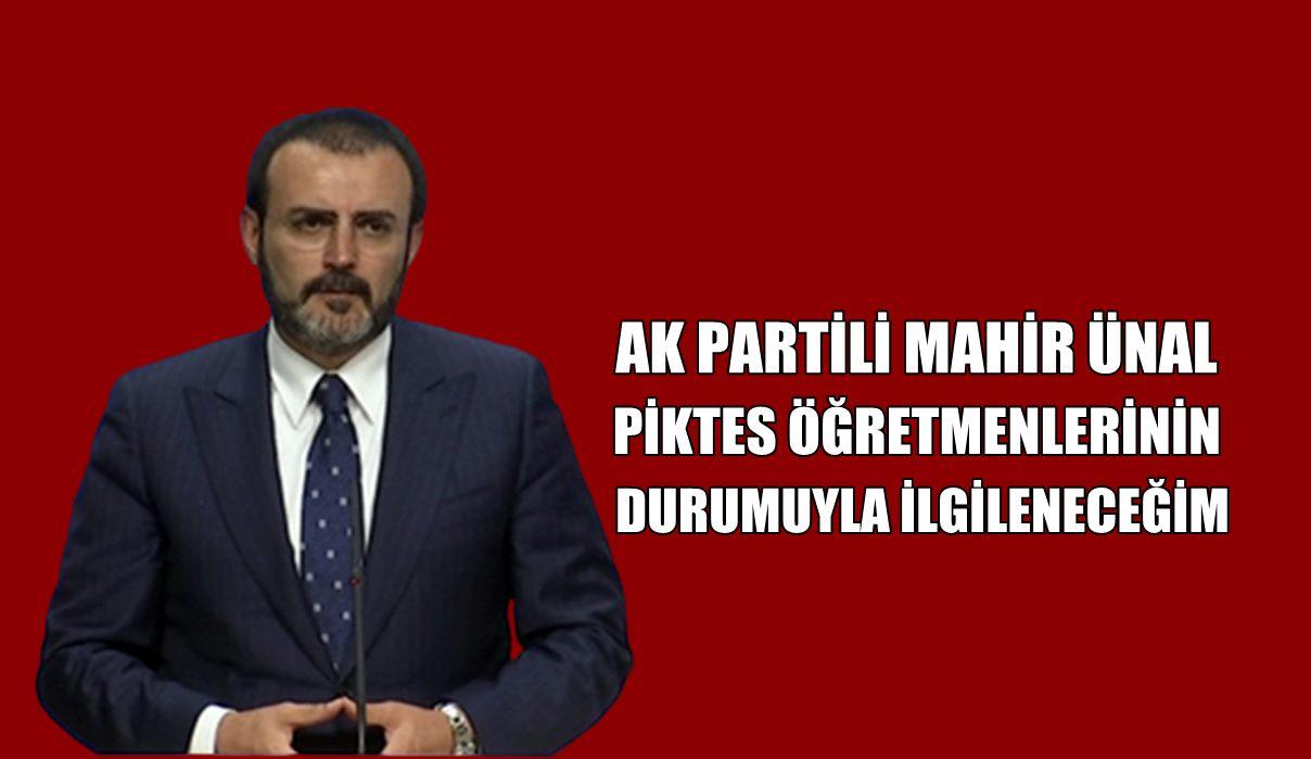 PİKTES öğretmenleri Ak Parti Kahramanmaraş Milletvekili Mahir Ünal ile telekonferans yöntemi ile görüştü.