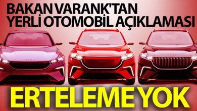Photo of Bakan Varank Açıkladı: Yerli Otomobilde Erteleme Yok