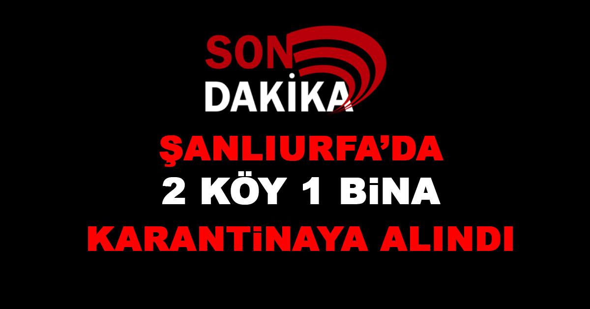 Şanlıurfa'da Karantinaya Alındı