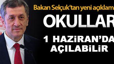Photo of Bakan Selçuk: Okullar 1 Haziran'da açılabilir