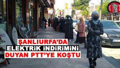 Photo of Şanlıurfa'da Elektrik İndirimini Duyan PTT'ye Koştu