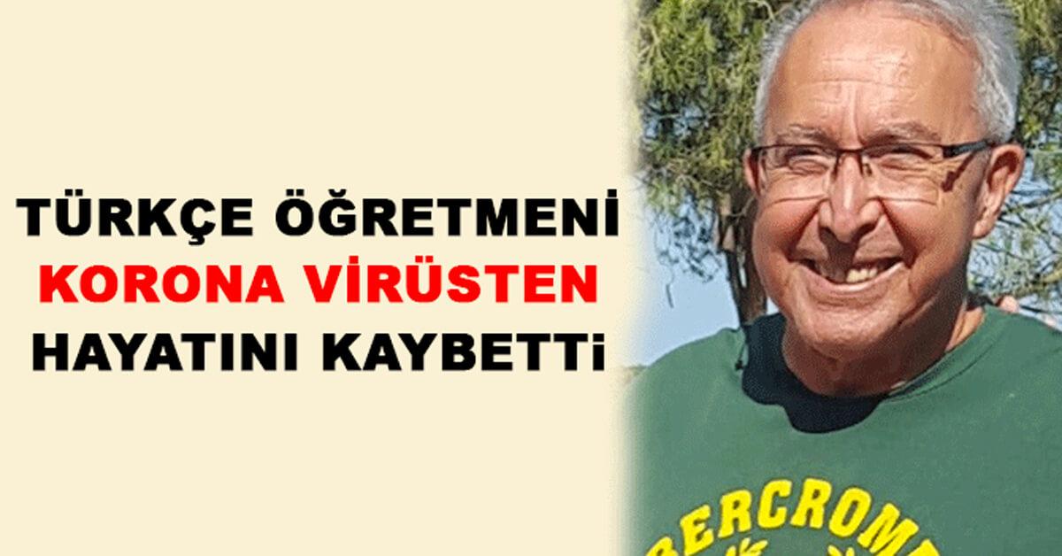Türkçe Öğretmeni Korona Virüsten Hayatını Kaybetti