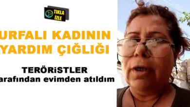 Photo of Urfa'lı Kadın Teröristler Tarafından Evinden Atıldı