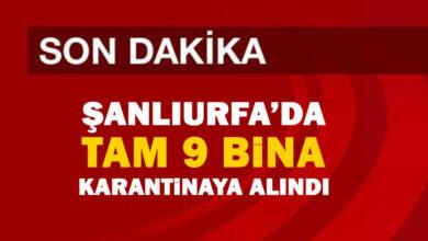 Photo of Şanlıurfa'da 9 bina karantinaya alındı