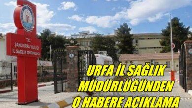 Photo of Şanlıurfa İl Sağlık Müdürlüğünden O Habere Açıklama