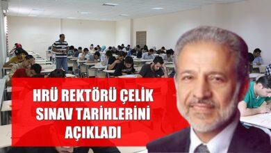 Photo of HRÜ Rektörü Çelik Sınav Tarihini Açıkladı