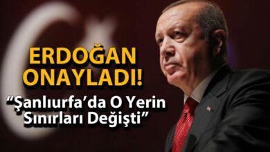 Photo of Erdoğan Onayladı! Şanlıurfa'da O Yerin Sınırları Değişti