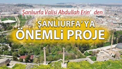Photo of Erin'den Şanlıurfa'ya Önemli Proje