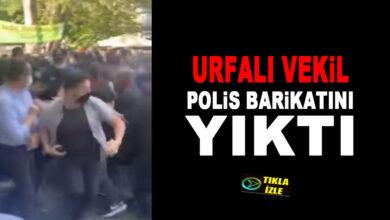 Photo of Urfalı Milletvekili Polis Barikatlarını Yıktı