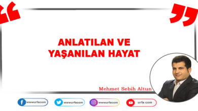 Photo of ANLATILAN VE YAŞANILAN HAYAT