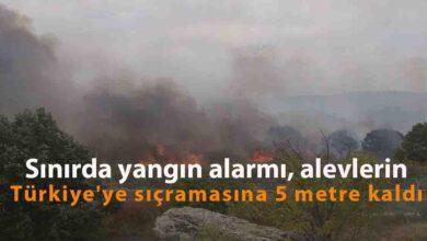 Photo of Sınırda yangın alarmı