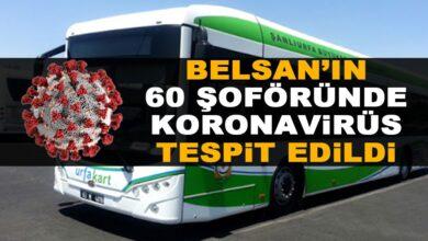 Photo of Urfa'da 60 Şoförde Koronavirüs Tespit Edildi