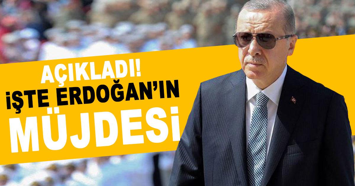 erdogan-mujde-aciklandi