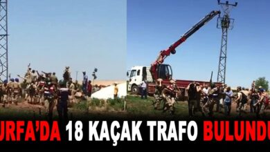 Photo of Urfa'da 18 Kaçak Trafo Bulundu