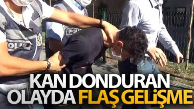 Photo of Kan donduran olay'dan flaş gelişme