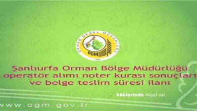 Photo of Şanlıurfa Orman Bölge Müdürlüğü Personel Alım Kura Sonuçları Açıklandı
