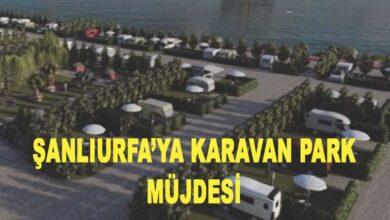 Photo of Şanlıurfa'ya karavan park müjdesi