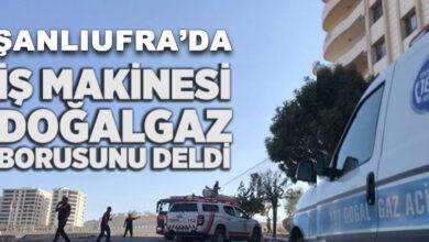 Photo of Şanlıurfa'da Ana Doğalgaz Borusu Delindi