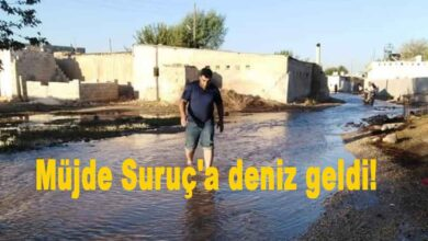 Photo of Müjde Suruç'a deniz geldi!