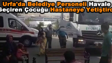 Photo of Urfa'da Belediye Personeli Çocuğu Hastaneye Yetiştirdi