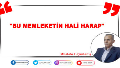 "Photo of ""BU MEMLEKETİN HALİ HARAP"""