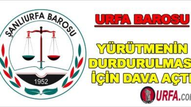 Photo of Urfa barosu yürütmenin durdurulması için dava açtı