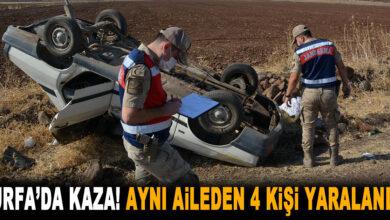 Photo of Urfa'da Aynı Aileden 4 Kişi Kazada Yaralandı
