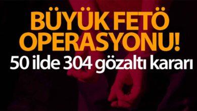 Photo of 50 ilde FETÖ operasyonu: 304 gözaltı kararı