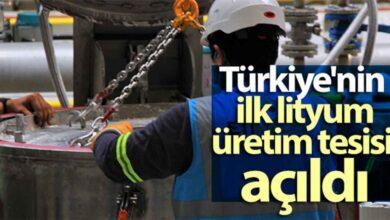 Photo of Türkiye'nin ilk Lityum Üretim Tesisi açıldı