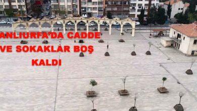 Photo of Şanlıurfa'da cadde ve sokaklar boş kaldı