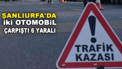 Photo of Şanlıurfa'da iki otomobil çarpıştı: 6 yaralı
