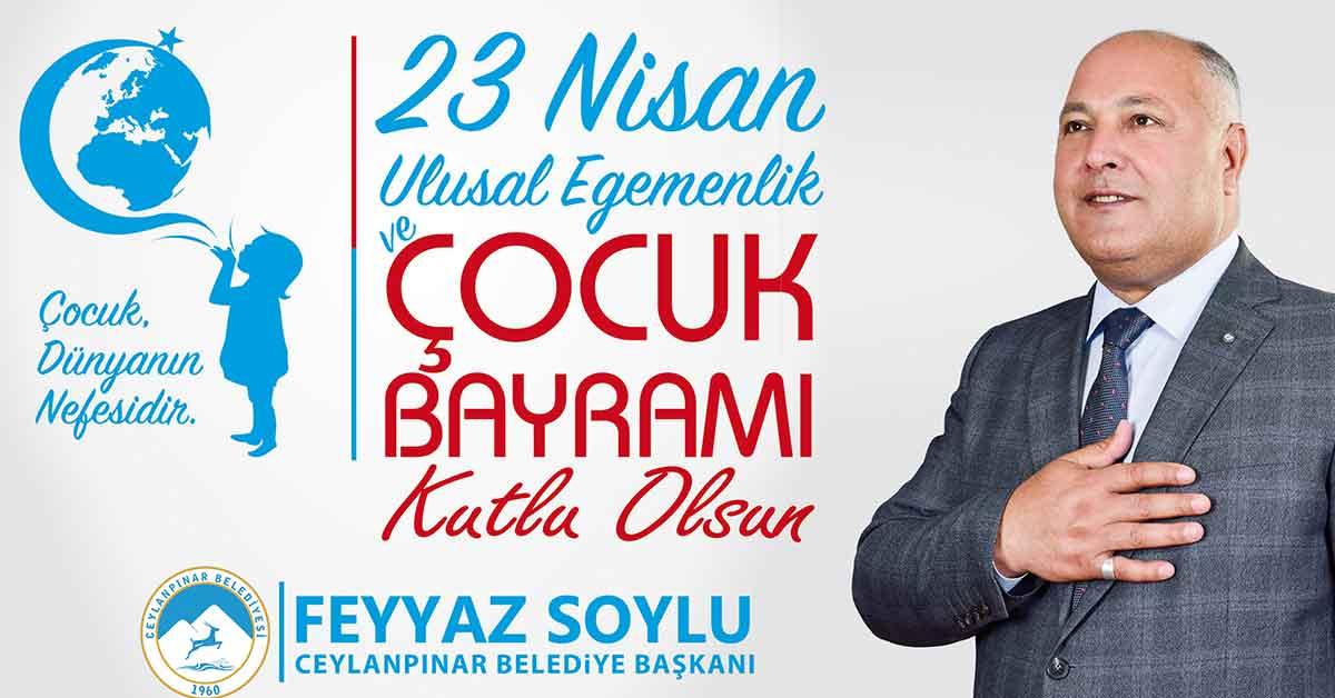 Başkan Soylu'dan 23 Nisan Mesajı