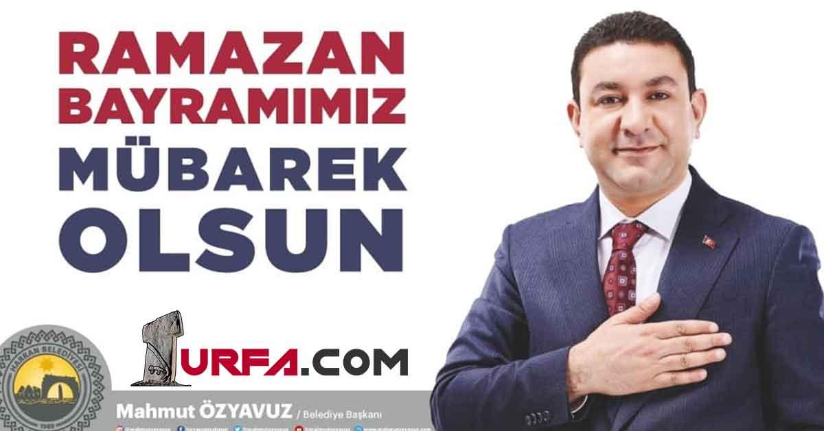 "Başkan Özyavuz'dan: ""Ramazan Bayramımız Mübarek Olsun"""
