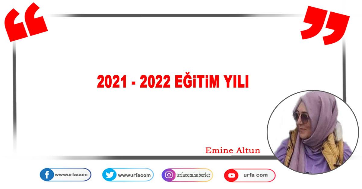 2021 - 2022 Eğitim yılı